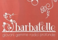 SBARBATELLE 2019…young buds deep roots!